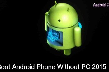 Root Android Without Computer 2015